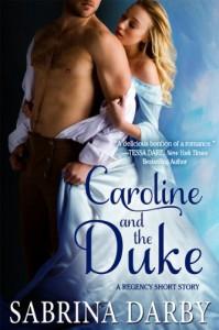 Caroline and the Duke - Sabrina Darby