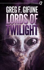 Lords Of Twilight - Greg F. Gifune