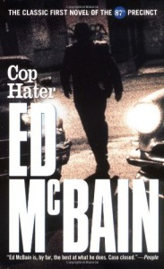 Cop Hater (87th Precinct Mysteries) - Ed McBain
