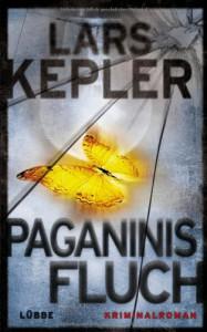 Paganinis Fluch: Kriminalroman - Lars Kepler