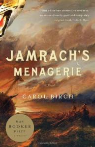 Jamrach's Menagerie: A Novel (Vintage) - Carol Birch