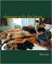 Sleeping With the Beast - Dale Ryan