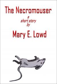 The Necromouser - Mary E. Lowd