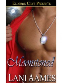 Moonstoned - Lani Aames