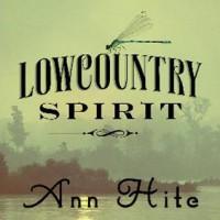 Lowcountry Spirit - Ann Hite, To Be Announced