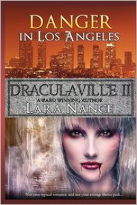 Draculaville II - Danger in Los Angeles - Lara Nance