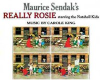 Maurice Sendak's Really Rosie Starring the Nutshell Kids - Maurice Sendak