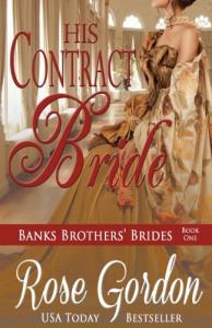 His Contract Bride - Rose Gordon