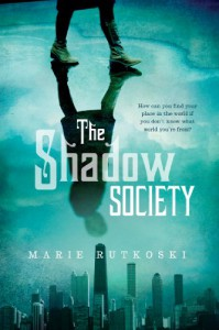 The Shadow Society - Marie Rutkoski