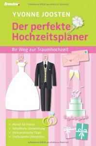 Der perfekte Hochzeitsplaner - Yvonne Joosten