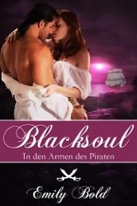 Blacksoul - In den Armen des Piraten - Emily Bold