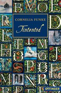 Tintentod (Tintenwelt, #3) - Cornelia Funke