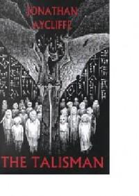 The Talisman - Jonathan Aycliffe