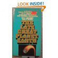 The Late Great Planet Earth - Hal Lindsey, Carole C. Carlson
