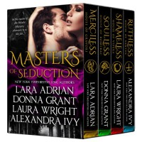 Masters of Seduction: Books 1-4: Paranormal Romance Boxed Set - Lara Adrian;Donna Grant;Laura Wright;Alexandra Ivy