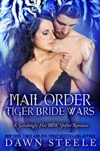 Mail Order Tiger Bride Wars - Dawn Steele
