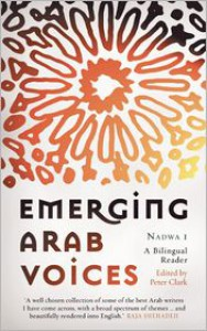 Emerging Arab Voices: Nadwa 1: A Bilingual Reader - Peter Clark, Inaam Karachi, Jabbour Douaihy