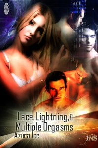 Lace, Lightning and Multiple Orgasms (1 Night Stand Series) - Azura Ice