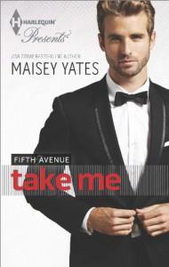 Take Me (Fifth Avenue) - Maisey Yates