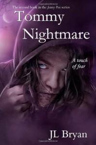 Tommy Nightmare  - J.L. Bryan