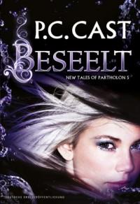 Beseelt  - P.C. Cast