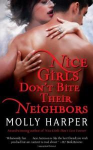Nice Girls Don't Bite Their Neighbors - Molly Harper
