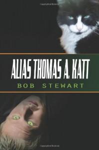 Alias Thomas A. Katt - Bob Stewart