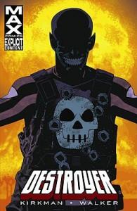 Destroyer - Robert Kirkman, Cory Walker