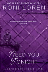Need You Tonight - Roni Loren