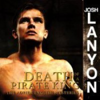 Death of a Pirate King - Chris Patton, Josh Lanyon