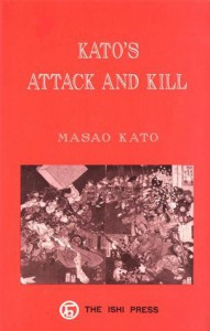Kato's Attack and Kill - Kato M. Ten-Dan