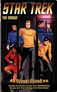Star Trek: The Manga Volume 1: Shinsei/Shinsei - Chris Dows, Joshua Ortega, Jeong Mo Yang