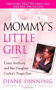 Mommy's Little Girl - Diane Fanning