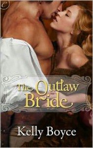 The Outlaw Bride - Kelly Boyce
