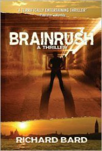 Brainrush  - Richard Bard
