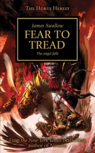 Fear to Tread - James Swallow