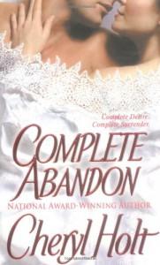 Complete Abandon - Cheryl Holt