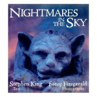 Nightmares in the Sky: Gargoyles and Grotesques - f-stop Fitzgerald, Mark Pollard, Stephen King