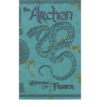 The Archon  - Catherine Fisher