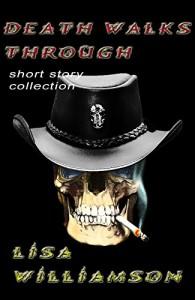 Death Walks Through collection - Lisa Williamson