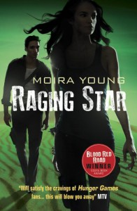 Raging Star (Dust Lands, #3) - Moira Young