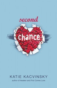 Second Chance - Katie Kacvinsky