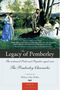 The Legacy of Pemberley (Pemberley Chronicles) - Rebecca Ann Collins