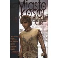 Miasto Kości (Dary Anioła, #1) - Anna Reszka, Cassandra Clare