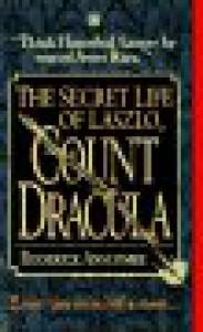 The Secret Life of Laszlo, Count Dracula - Roderick Anscombe