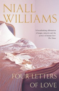 Four Letters Of Love by Williams. Niall ( 2006 ) Paperback - Williams. Niall