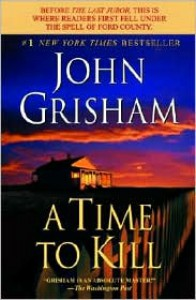 A Time to Kill -