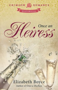 Once an Heiress - Elizabeth Boyce