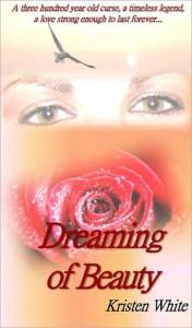 Dreaming of Beauty - Kristen White