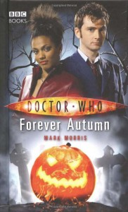 Doctor Who: Forever Autumn - Mark Morris